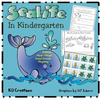 Sealife in Kindergarten: Science * Math * Music * Initial Sounds * Rhyming
