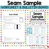 Seam Sample Worksheet and Bulletin Board Kit