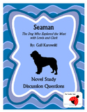 Seaman Novel Study Questions (The Dog Who Explored with Lewis and Clark)