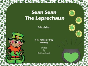 Sean Sean the Leprechaun: LOW PREP Articulation