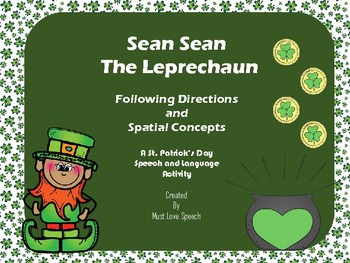 Sean Sean the Leprechaun: Spatial Concepts and Following Directions