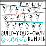 Seasonal Banners Letter Pennants BUNDLE {Build Your Own}