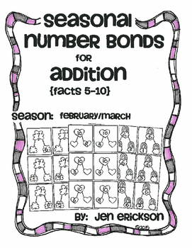 Seaonal Number Bonds for Addition (5-10):  FEBRUARY/MARCH