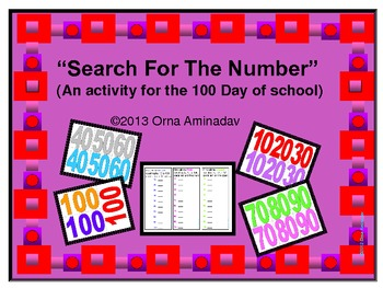 """Search For The Number""  (An activity for the 100 Day of school)"