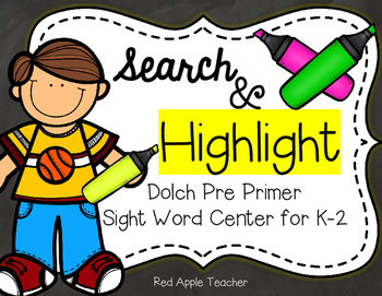 Search & Highlight--A Dolch Pre Primer Center for K-2