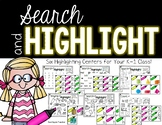 Search & Highlight--Six Centers for Your K-1 Class