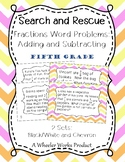 Search and Rescue: Adding and Subtracting Fractions Word Problems for 5th Grade