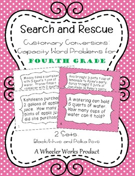 Search and Rescue: Customary Conversions - Capacity Word Problems for 4th Grade
