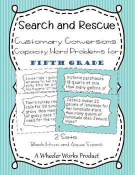 Search and Rescue: Customary Conversions - Capacity Word Problems for 5th Grade