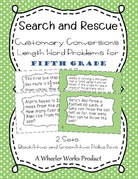 Search and Rescue: Customary Conversions - Length Word Problems for 5th Grade