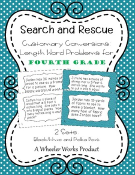 Search and Rescue: Customary Conversions - Length Word Problems for 4th Grade