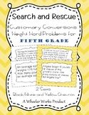 Search and Rescue: Customary Conversions - Weight Word Problems for 5th Grade
