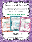 Search and Rescue Bundle: Customary Conversions - Word Problems for 4th Grade