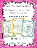 Search and Rescue Bundle: Customary Conversions - Word Problems for Fifth Grade