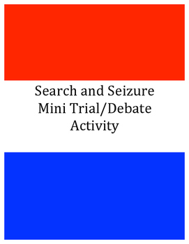 Search and Seizure Mini Trial/Debate Activity