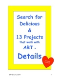 Search for Delicious & 13 Projects that work with ART + Details