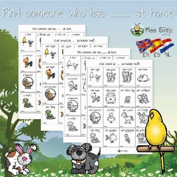 Find someone who has......at home (pets) Bingo ....in English/Dutch/Spanish
