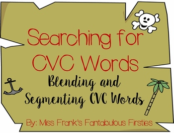 CVC Words - Blending and Segmenting