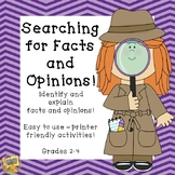 Searching for Facts and Opinions!  Grades 2-4