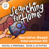 Searching for Home: Narrative-Based Language Intervention