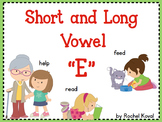 Short and Long Vowel E