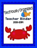 """Sea""riously Organized Teacher Binder/Planner 2013-2014 Ocean Theme"