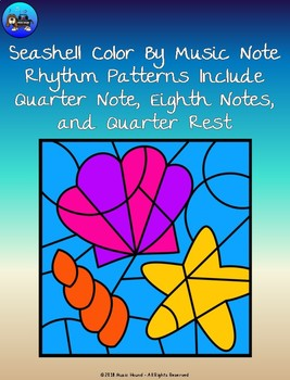 Seashell Color By Music Note Rhythm - Quarter Note/Rest, Eighth Notes
