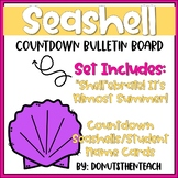 Seashell Countdown Bulletin Board