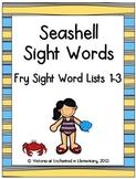 Seashell Sight Words! Bundle of Fry Lists 1-3