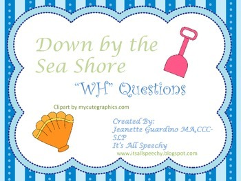 """Summer Collecting Seashells """"WH"""" Questions"""