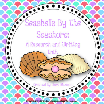 Seashells by the Seashore: A Research and Writing Unit