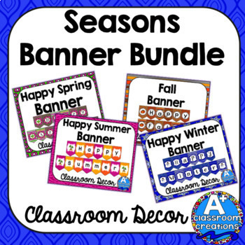 Season Banner Bundle By A Plus Classroom Creations Tpt