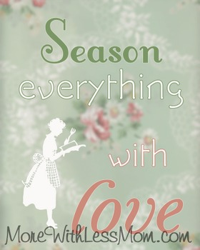 """""""Season Everything With Love"""" inspirational quote"""