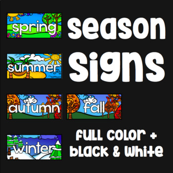 Season Signs - Full Color and Black and White