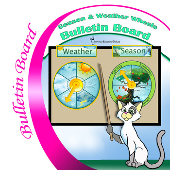 Season & Weather Wheels for the Classroom Calendar