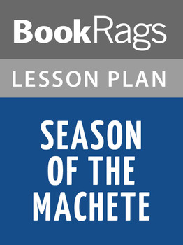 Season of the Machete Lesson Plans