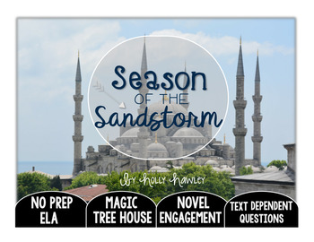 Season of the Sandstorm Text Dependent Questions