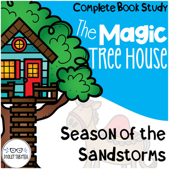 Season of the Sandstorms Magic Tree House Comprehension Unit