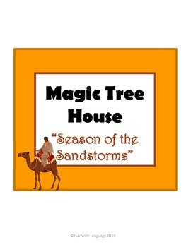 Season of the Sandstorms Magic Tree House #34 Comprehension Novel Study