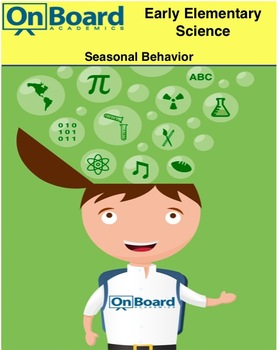 Seasonal Behavior-Interactive Lesson