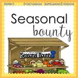 SEASONAL BOUNTY (5-day Thematic Unit) Preschool Pre-K Kindergarten Curriculum