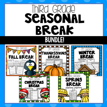 Seasonal Break Homework Packet BUNDLE - Third Grade