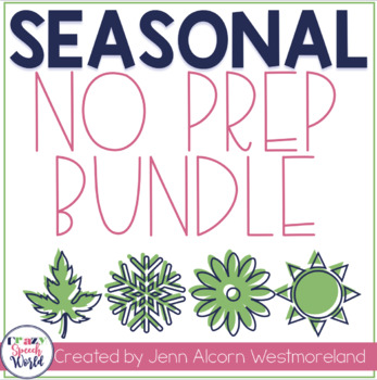 Seasonal Bundle NO PREP Activities for Speech Therapy!