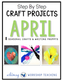 Seasonal Crafts APRIL with Writing Prompts