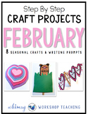 Seasonal Crafts FEBRUARY with Writing Prompts