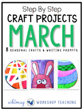 Seasonal Crafts MARCH with Writing Prompts
