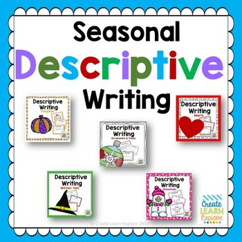 Descriptive Writing- Seasonal Theme Bundle