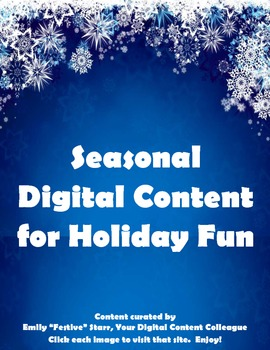 Seasonal Digital Content for Holiday Fun