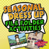 Seasonal Dress Up (File folder activities for functional v