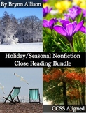Seasonal/Holiday Nonfiction Close Reading Bundle